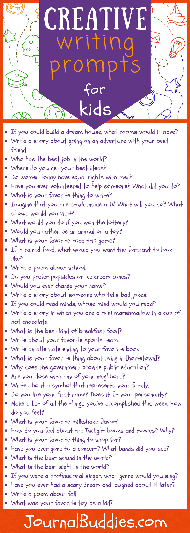 Writing prompts are a great way to get kids' minds going, as a question or idea can inspire all kinds of imaginative reflections and creative solutions.