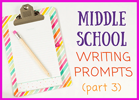 77 Middle School Writing Prompts (3/3)