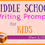 Middle School Writing Prompts