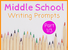 73 Middle School Writing Prompts (1/3)