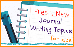 Fresh, New Writing Topics for Kids
