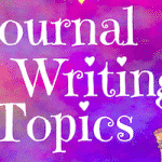 Journal Writing Topics for Kids