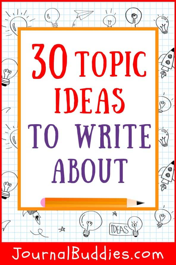 Topics Ideas for Writing