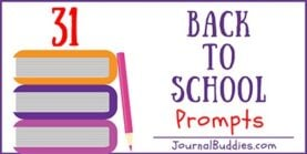 31 Back to School Prompts
