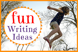 31 Fun Writing Ideas