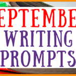 September Writing Prompts for Students