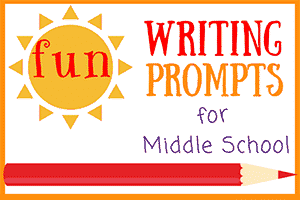 Fun Writing Prompts for Middle School