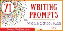 71 Prompts for Middle School Kids (3/3)