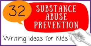 Substance Abuse Prevention Writing Ideas for Kids