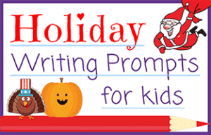 Holiday Writing Prompts for Kids