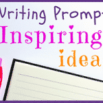 Inspiring Ideas for Writing