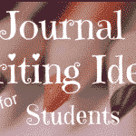 See these 30 Journal Writing Ideas for Students! Journaling helps students work out problems on paper, create new ideas, and work through feelings and emotions in a constructive way.  It also provides an outlet for students to experiment creatively with their writing style, and to develop a process of healthy, daily reflections.