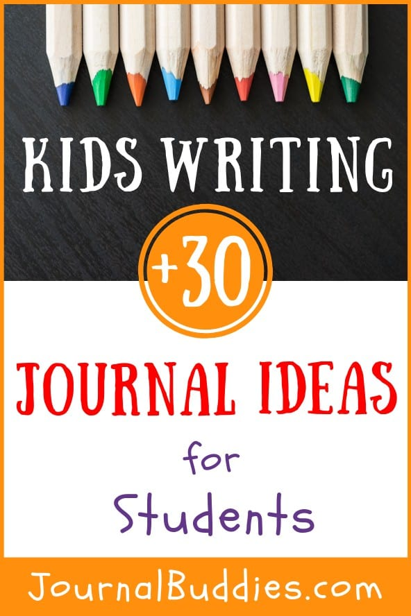 Kids Journal Writing Ideas