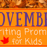 November Writing Prompts for Kids