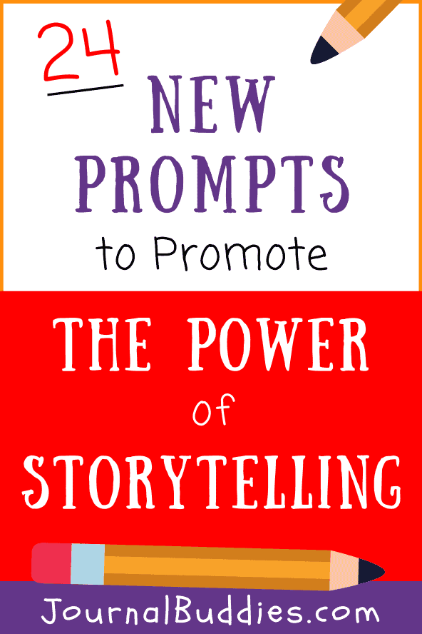 Power of Storytelling Writing Prompts