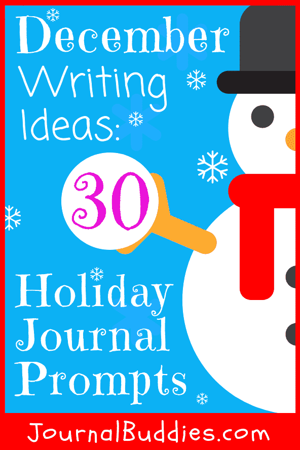 Writing Ideas for the Month of December for Students
