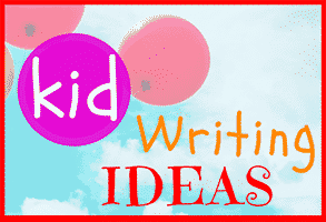31 Kid Writing Ideas