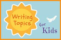 31 Writing Topics for Kids