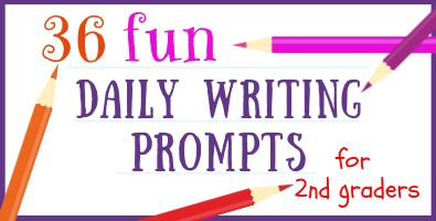 36 Writing Prompts for Second Grade