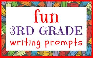 Fun Third Grade Writing Prompts