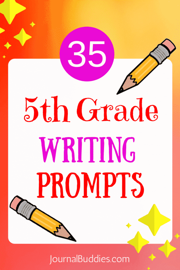 35 Writing Prompts for 5th Graders