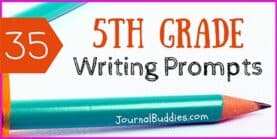 35 Writing Prompts for 5th Grade