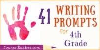 41 Writing Prompts for 4th Grade