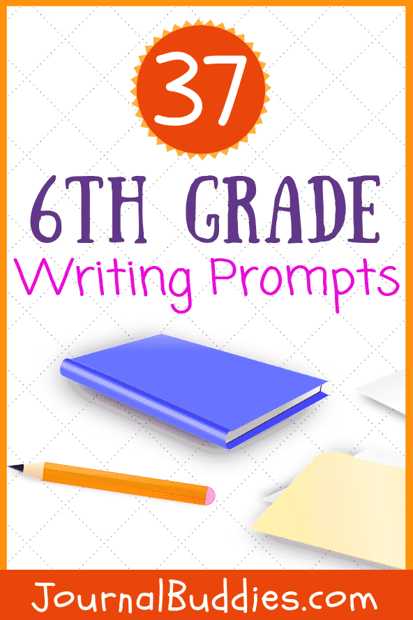 37 new sixth grade writing prompts  u2022 journalbuddies com