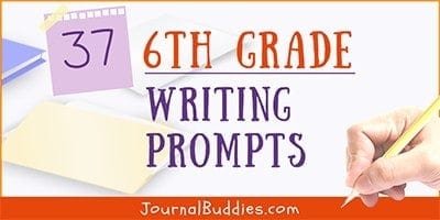 6th Grade Journal Prompts and Writing Topics