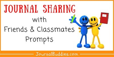 Journal Sharing with Friends and Classmates Prompts