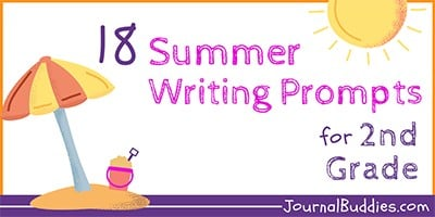 Journal Prompts for 2nd Grade Summer Writing