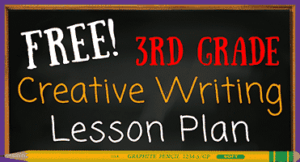 3rd Grade Creative Writing Lesson Plan