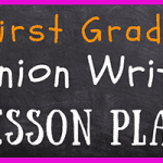 1st Grade Opinion Writing Lesson Plan