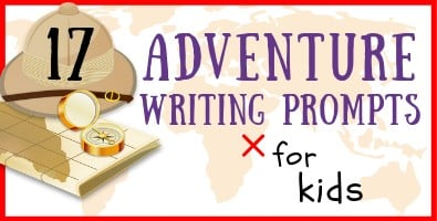 17 Adventure Writing Prompts for Kids