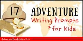 17 Adventure Story Ideas & Prompts for Kids