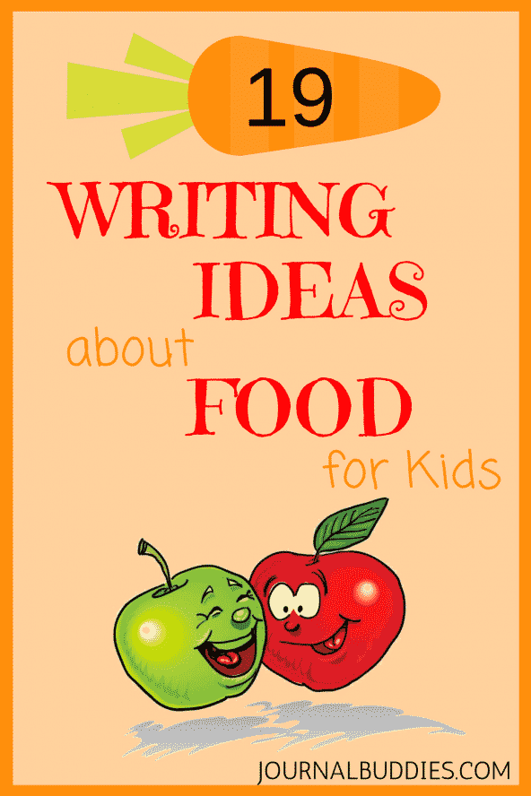19 Writing Ideas about Food