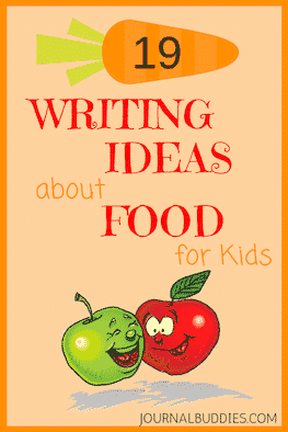 19 Writing Ideas about Food for Kids