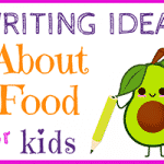 Writing Ideas About Food for Kids