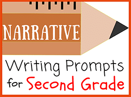 30 Narrative Writing Prompts for Second Grade
