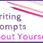Writing Prompts about Yourself