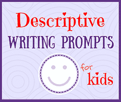 Descriptive Writing Prompts