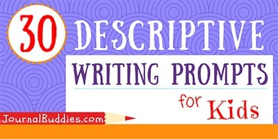 Kids Descriptive Writing Ideas