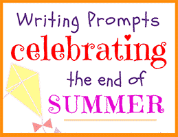 End of Summer Writing Prompts