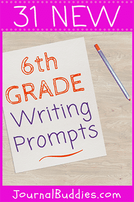 6th Grade Writing Prompts • JournalBuddies com