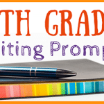 7th Grade Writing Prompts