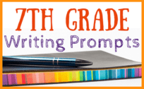 7th Grade Writing Prompts: 32 New Ideas