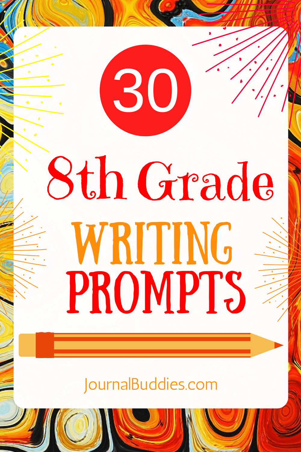 30 New 8th Grade Writing Prompts