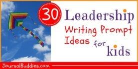 30 Leadership Writing Prompt Ideas for Kids