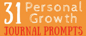 Personal Growth Journal Prompts