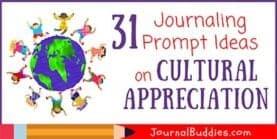 31 Journaling Prompt Ideas on Cultural Appreciation